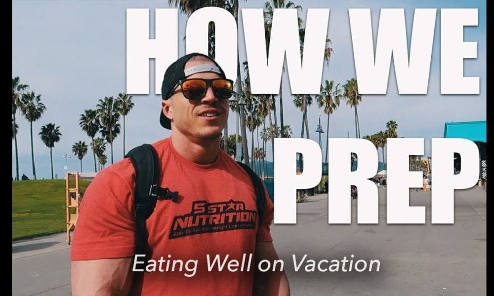 How to Meal Prep for Vacation